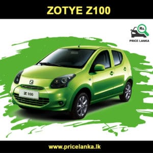 Zotye Z100 Price in Sri Lanka